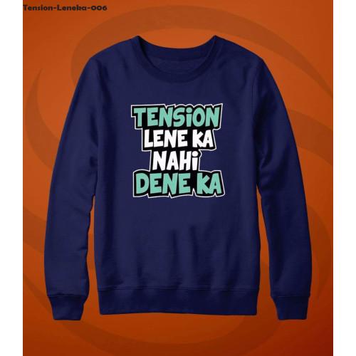 Tension Lene ka ni Dene ka Navy Blue Sweatshirt