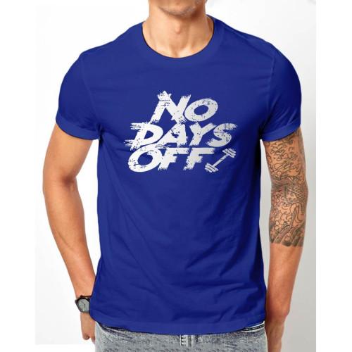 No Days Off Blue Half Sleeves T-Shirt