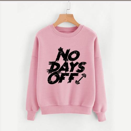 No Days Off Pink Fleece Sweatshirt